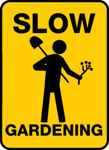 Slow Gardening – Felder Rushing's Blog